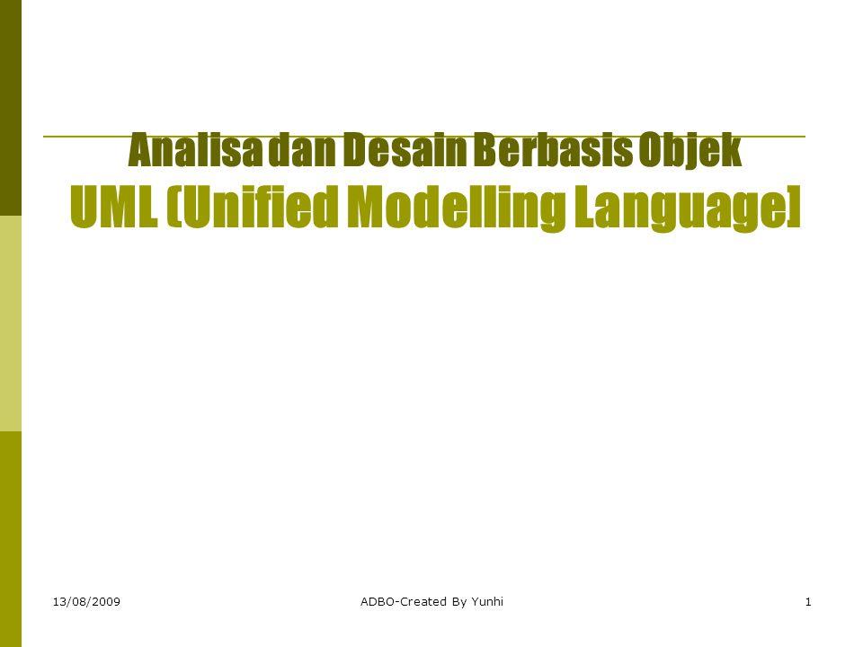 Analisa dan Desain Berbasis Objek UML (Unified Modelling Language]